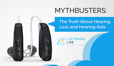 Mythbusters: The Truth About Hearing Loss and Hearing Aids