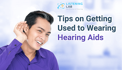 8 Tips on Getting Used to Wearing Hearing Aids