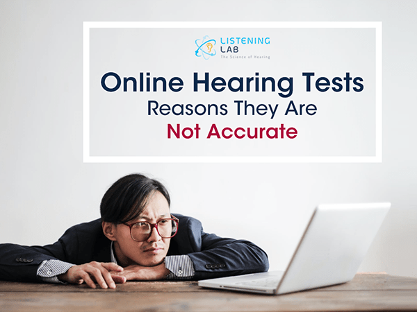 Online Hearing Tests Are Not Accurate - Here's Why