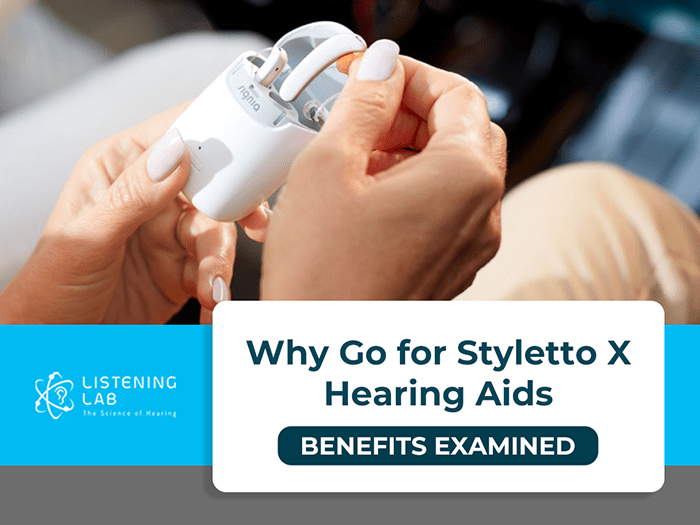 Why Buy Styletto X Hearing Aids