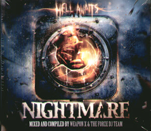 Nightmare - Hell Awaits Mixed By Weapon X & The Forze DJ Team - 2 CDs