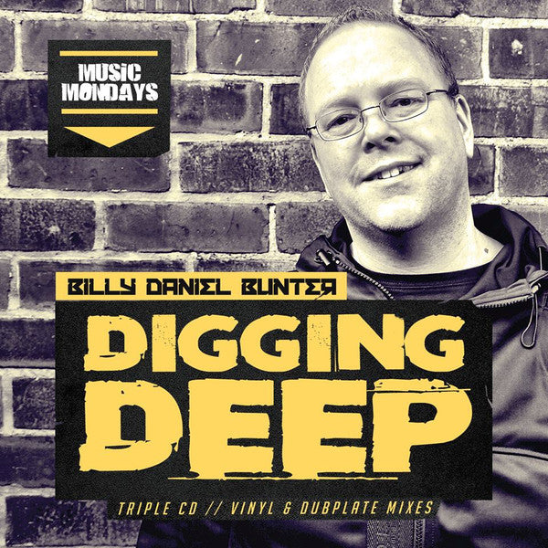 Billy Daniel Bunter-Digging Deep