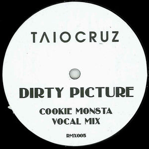Dirty Picture - Cookie Monsta Remixes