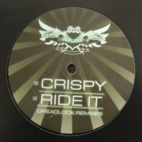 Crispy / Ride It (Dreadlock remixes)