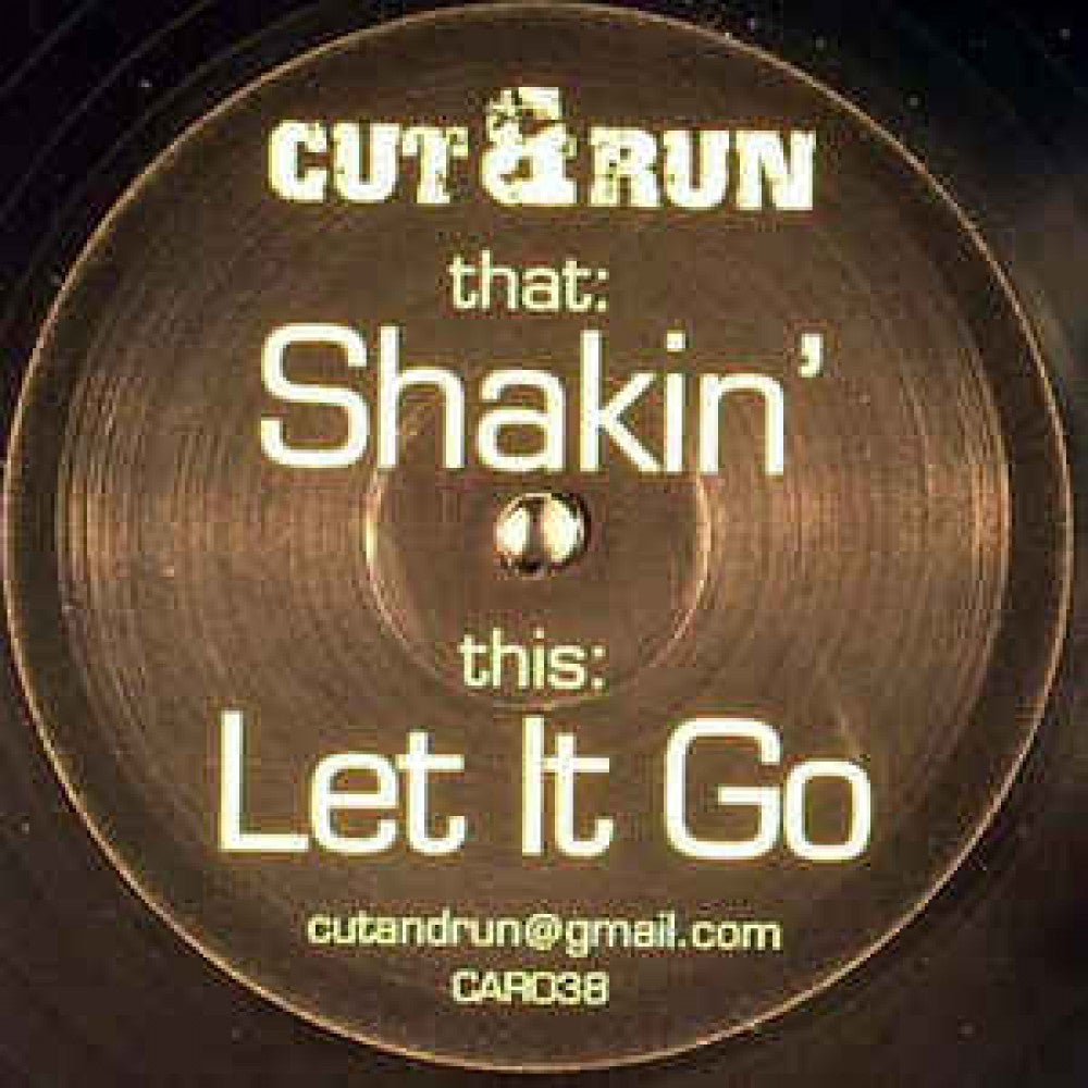 Shakin / Let it Go