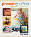 Present Perfect by Betz White, signed copy