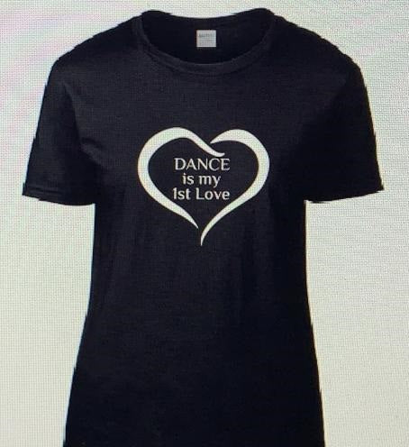 """Dance is my 1st Love"" T Shirt"