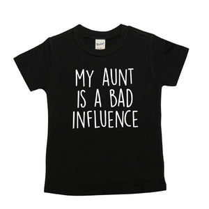 My Aunt Is a Bad Influence | Black Short Sleeve Shirt |  Girls, Boys, Pregnancy Announcement | 451