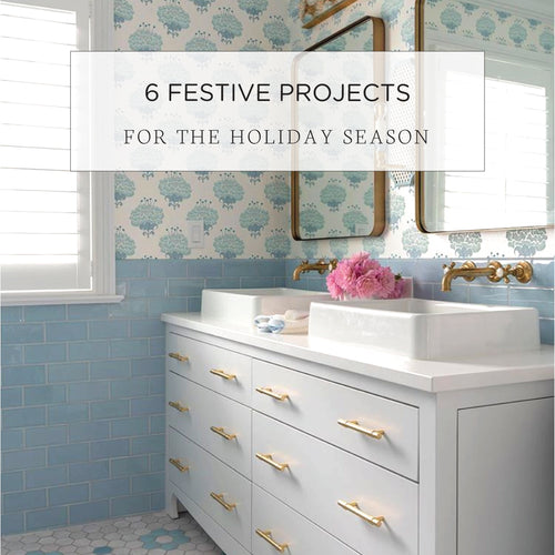 6 Festive Projects For the Holiday Season