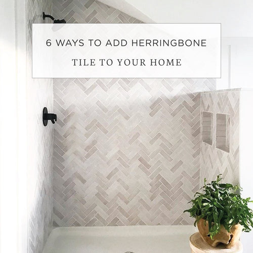 6 Ways to Add Herringbone Tile to Your Home