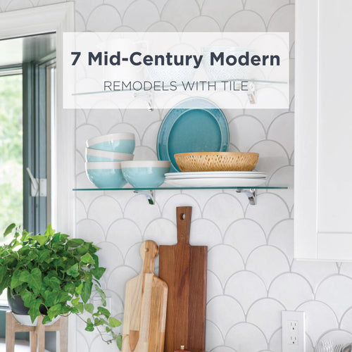 7 Mid-Century Modern Remodels with Tile