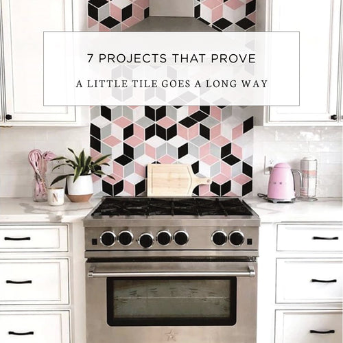 7 Projects That Prove a Little Tile Goes a Long Way