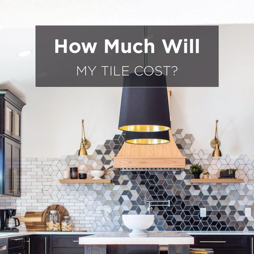 How Much Will My Tile Cost