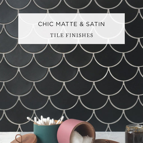 Chic Matte & Satin Tile Finishes