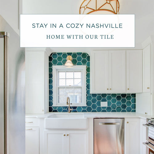 Stay in a Cozy Nashville Home with Our Tile