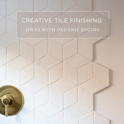 Creative Tile Finishing Ideas with Organic Edging