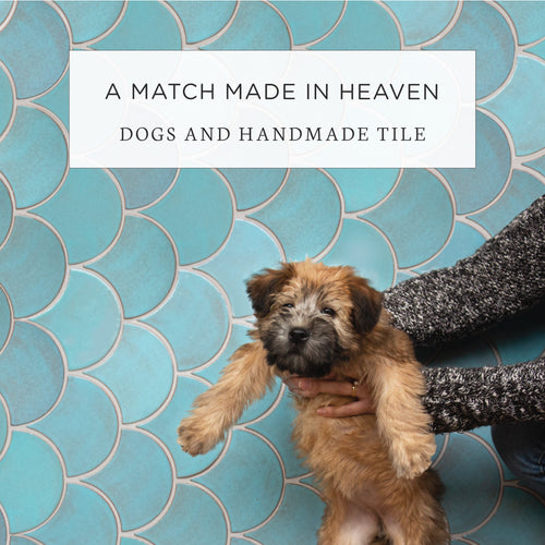 A Match Made in Heaven - Dogs and Handmade Tile