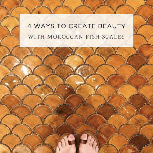 4 Ways To Create Beauty with Moroccan Fish Scales