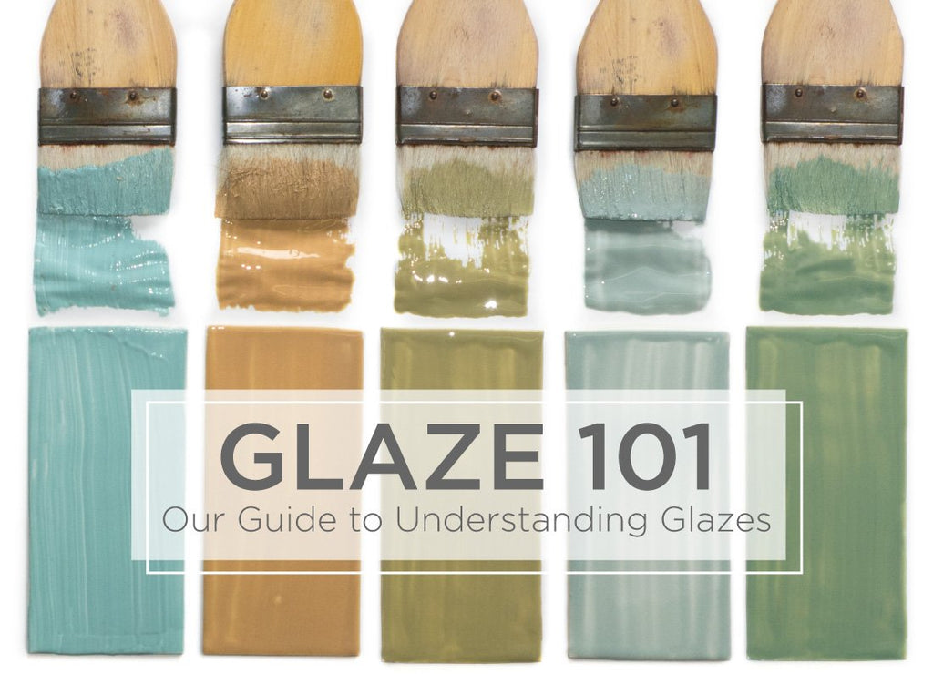 Glaze 101: Our Guide to Understanding Glazes!