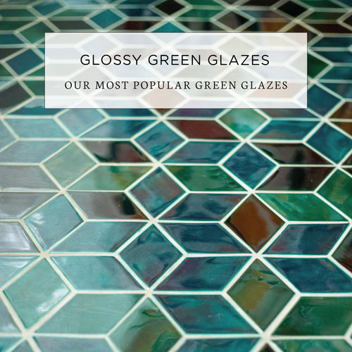 Our Most Popular Glossy Green Glazes