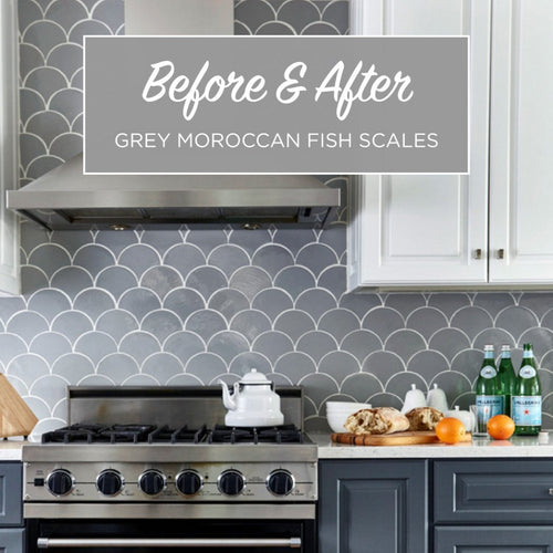 Before & After - Grey Moroccan Fish Scale Backsplash