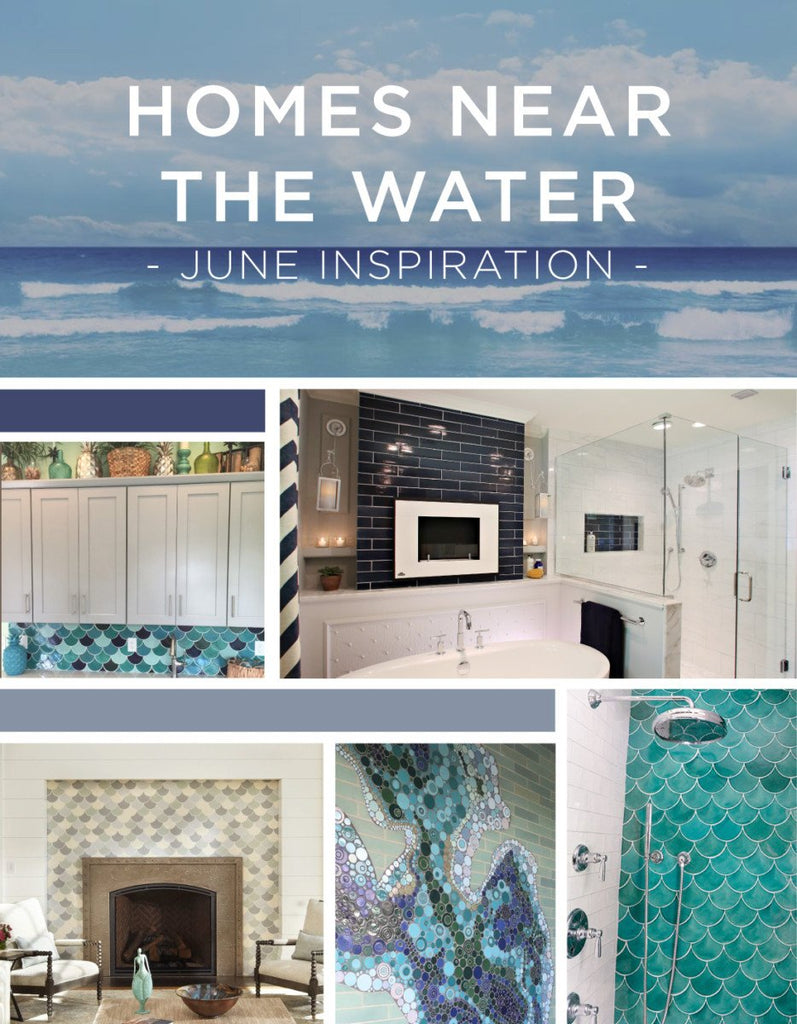 Homes Near The Water - June Inspiration