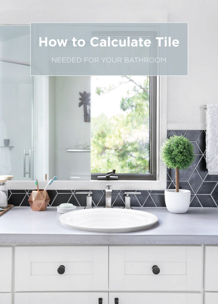 How To Calculate Tile Needed For Your Bathroom Mercury Mosaics