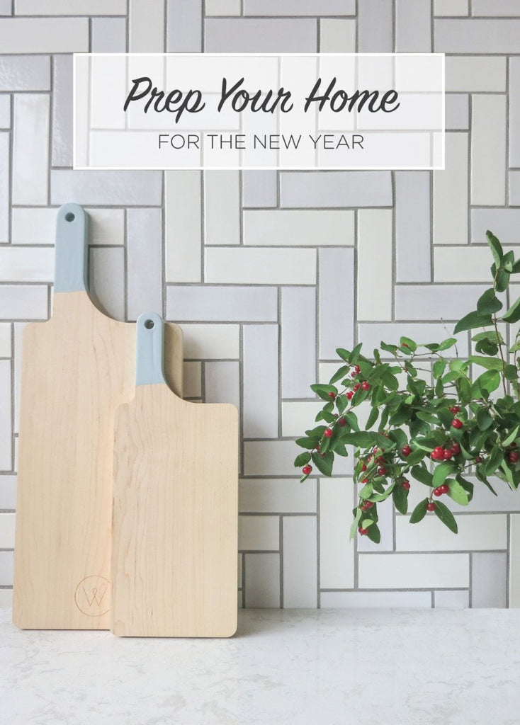 Prep Your Home For The New Year!