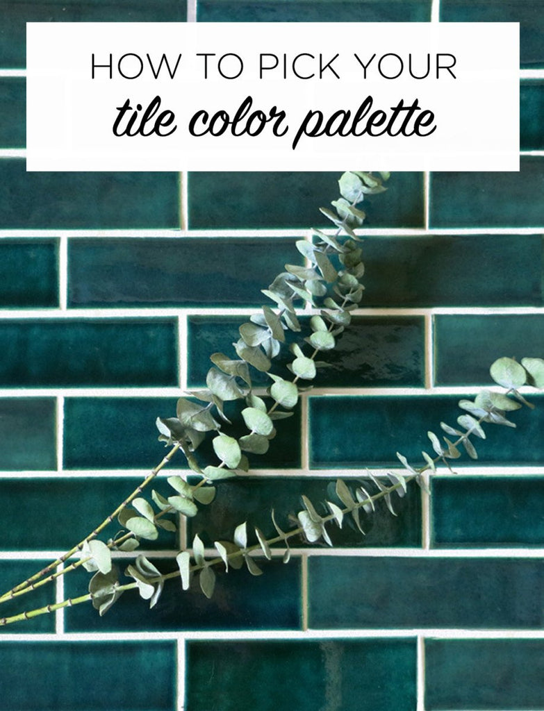 How to Pick Your Tile Color