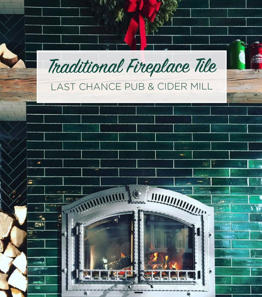 Traditional Fireplace Tile - Last Chance Pub & Cider Mill