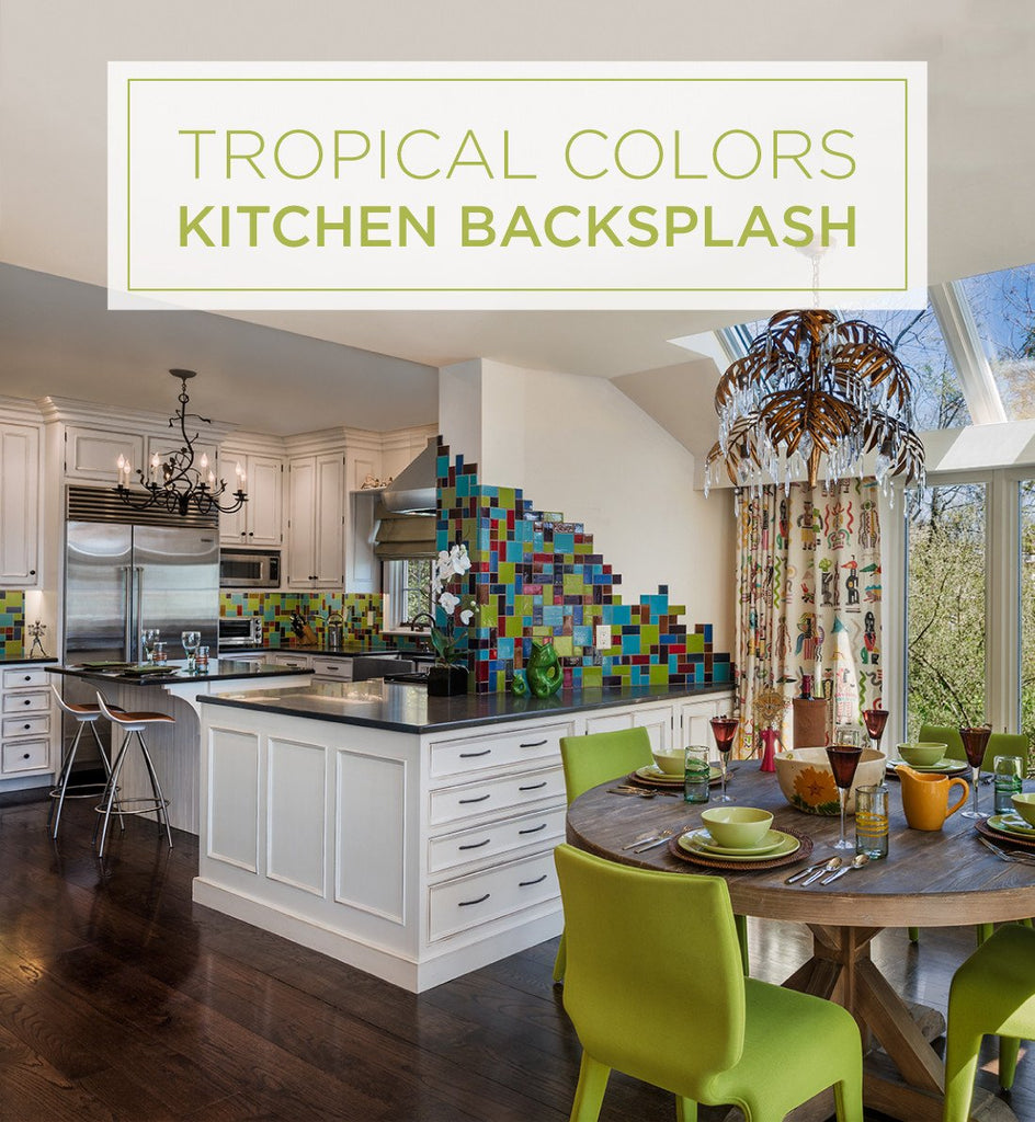 - Tropical Kitchen Backsplash – Mercury Mosaics
