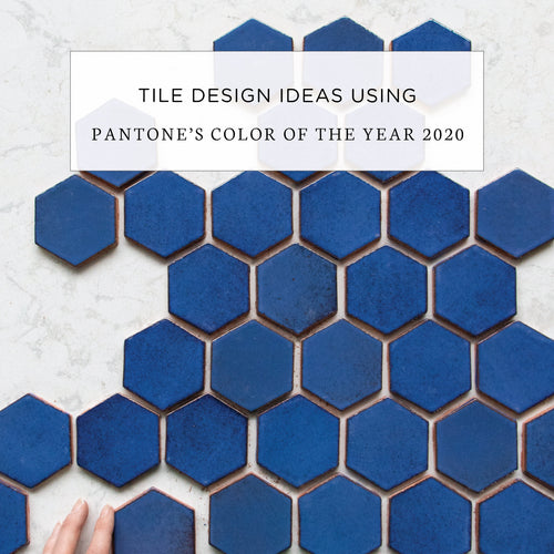 Tile Design Ideas Using Pantone's Color of the Year 2020