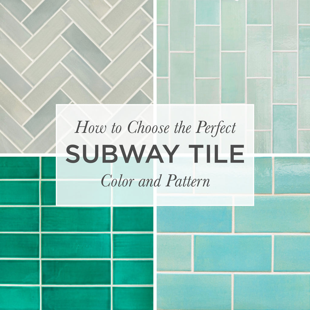 - How To Choose The Perfect Subway Tile Color And Pattern – Mercury