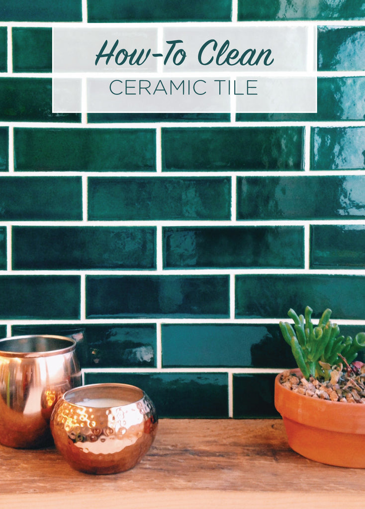 How To Clean Ceramic Tile Mercury Mosaics