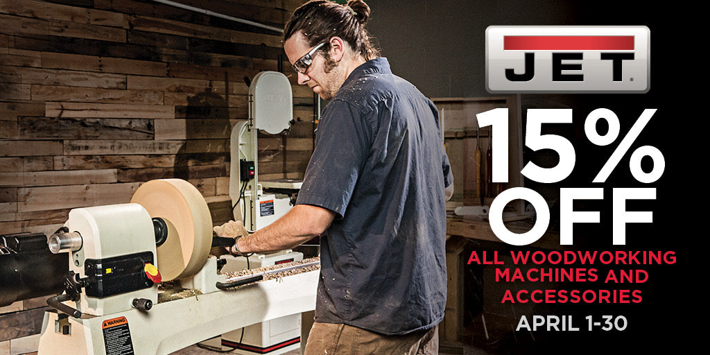 Jet - 15% off all machinery and accessories for the month of April