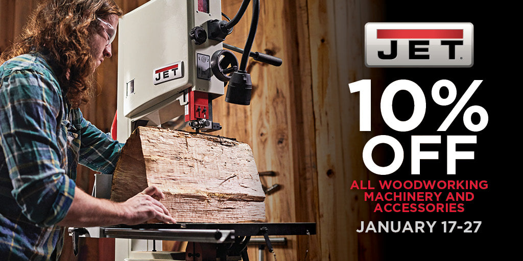 jet woodworking 10% off in january