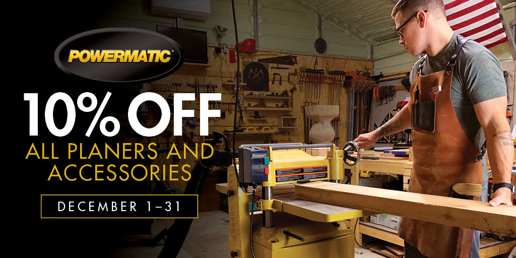 10% off Powermatic Planers in December