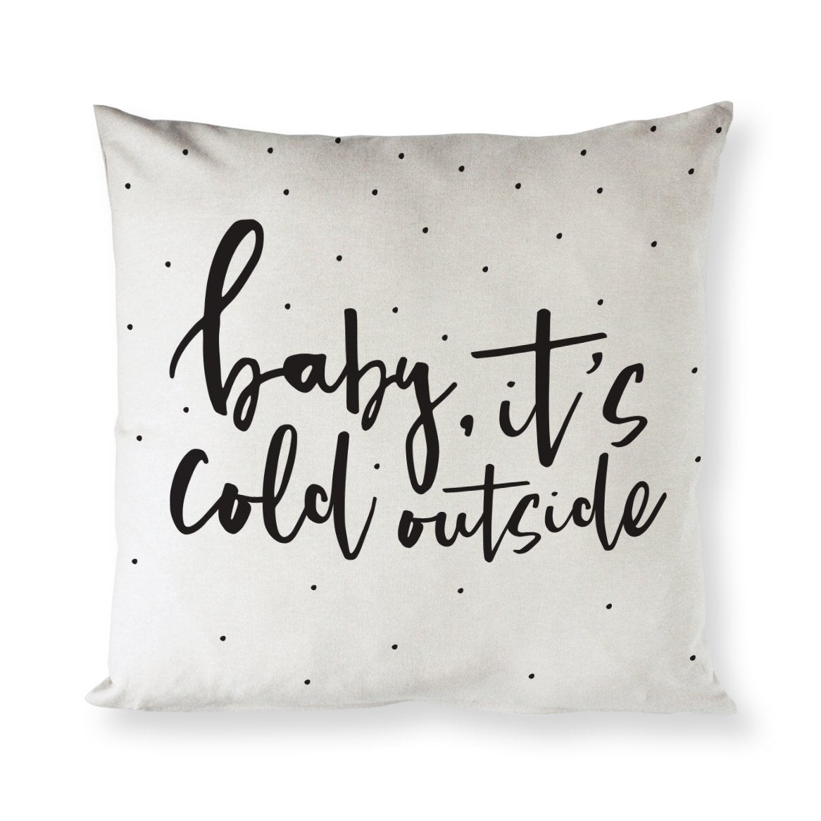 Baby It's Cold Outside Cotton Canvas Christmas Holiday Pillow Cover