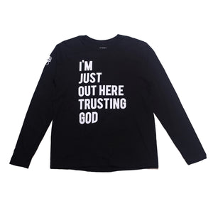 "CBG ""I'M JUST OUT HERE TRUSTING GOD"" Black Long Sleeve Tee"