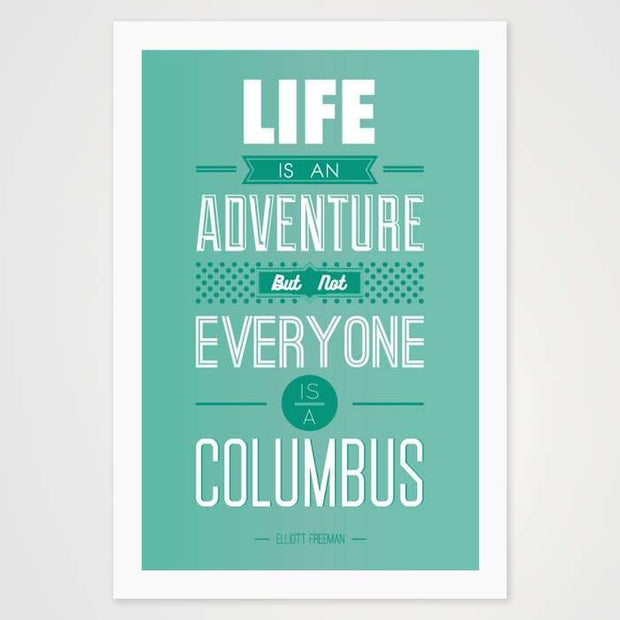 Life Is An Adventure Quote - High Quality Art Print For Your Wall-Art Prints-GetArt