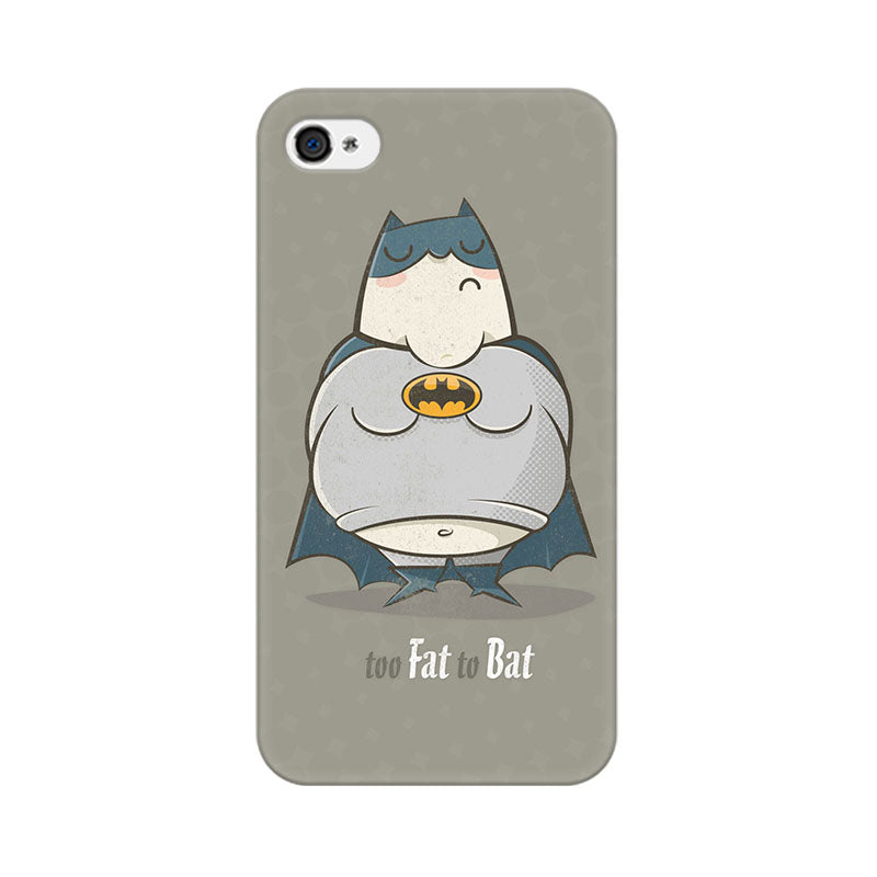 Apple iPhone 4 Too Fat To Bat Phone Cover & Case