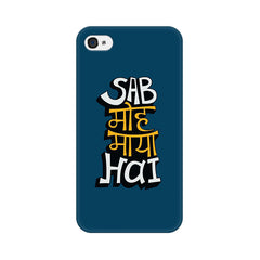 Apple iPhone 4s Sab Moh Maya Hai Phone Cover & Case