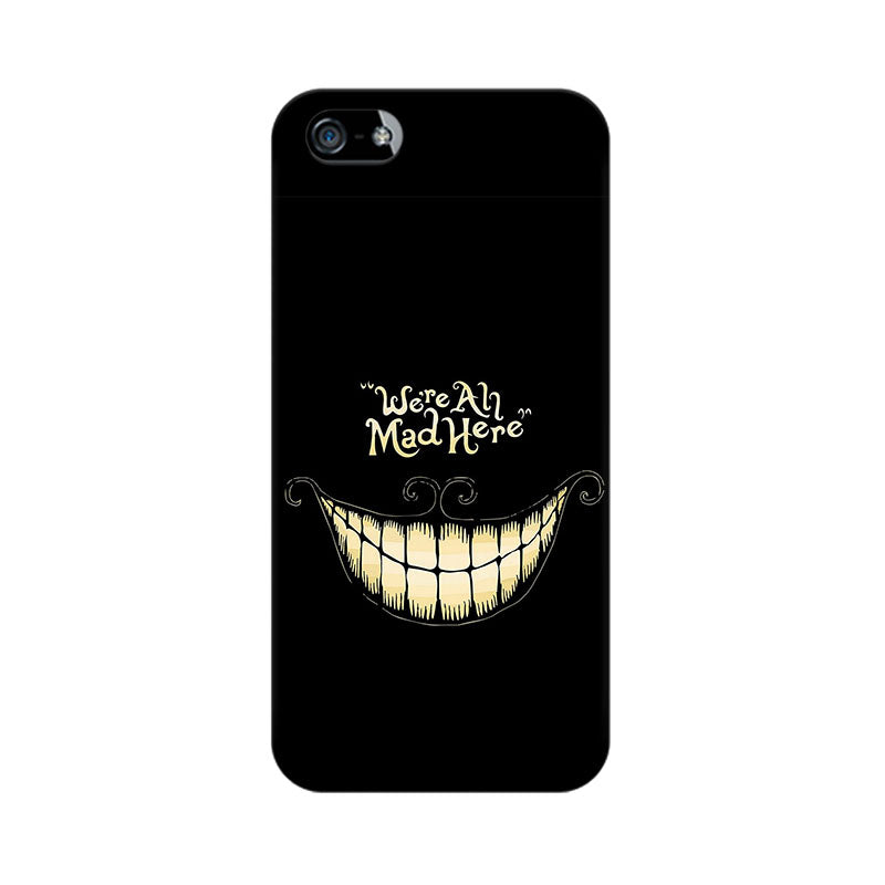 Apple iPhone 5 All Are Mad Phone Cover & Case