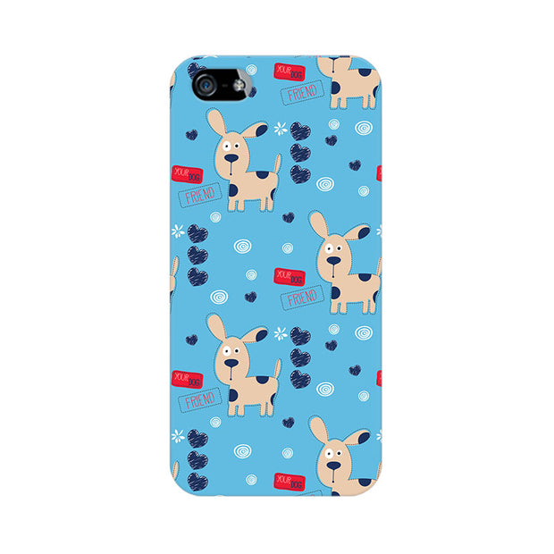 Apple iPhone 5s Your Dog Friend Phone Cover & Case