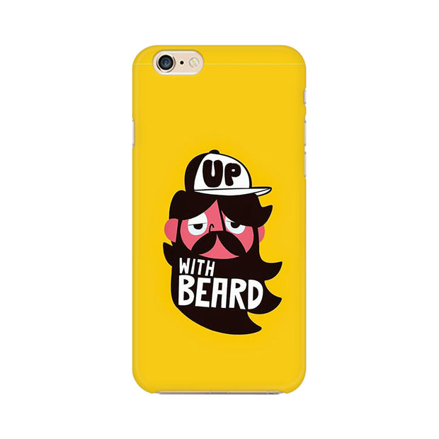 Apple iPhone 6 Up With Beard Phone Cover & Case