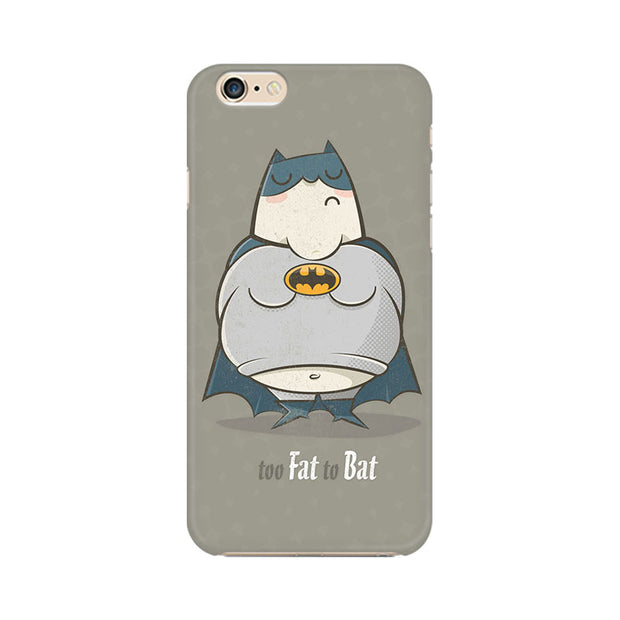 Apple iPhone 6s Too Fat To Bat Phone Cover & Case