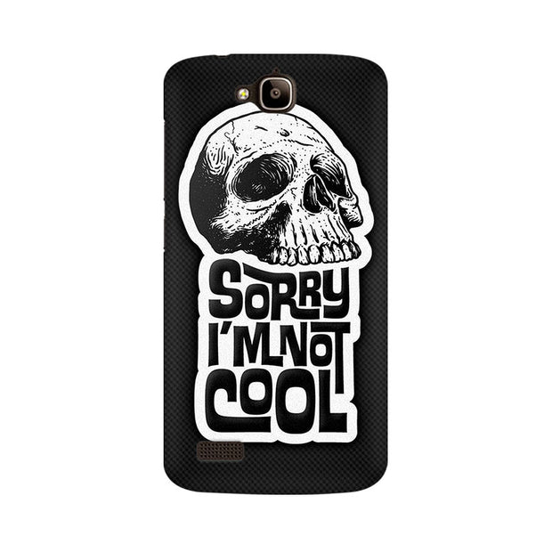 Huawei Honor Holly I Am Not Cool Phone Cover & Case