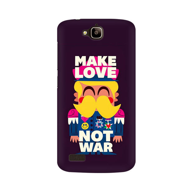 Huawei Honor Holly Make Love Not War Phone Cover & Case