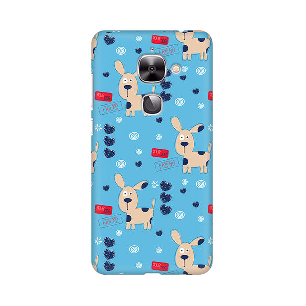 LeEco Le 2 Your Dog Friend Phone Cover & Case