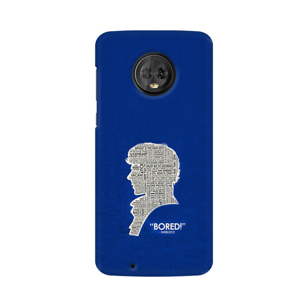 "Moto G6 When Sherlock Is ""Bored"" Phone Cover & Case"